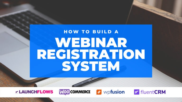 How To Build A Webinar Registration System With WordPress