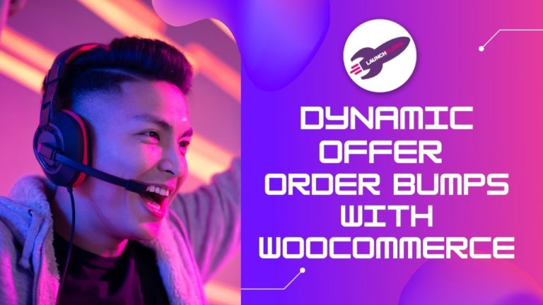 Dynamic Offers For WooCommerce Order Bumps With LaunchFlows